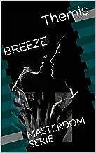 BREEZE: MASTERDOM SERIE