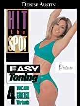 Denise Austin: Hit the Spot - Easy Toning: 4 Tone & Stretch Workouts