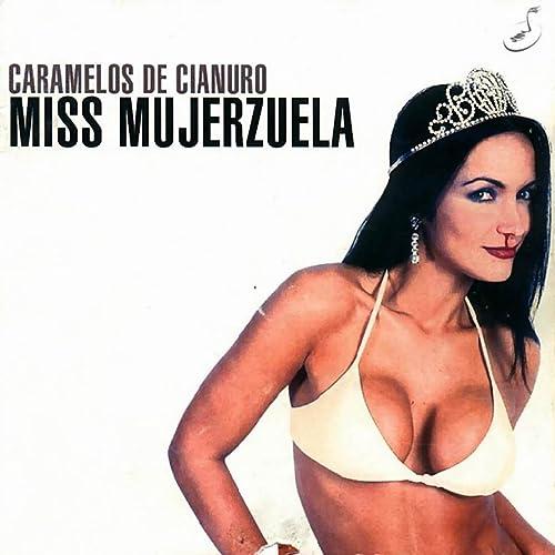 caramelos de cianuro miss mujerzuela