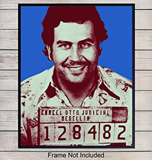 Pablo Escobar Mugshot Wall Art, Contemporary Home Decor - Andy Warhol Style Poster Print - Unique Room Decorations for Dorm Room, Apartment, Teens Room, Man Cave - A Great Gift - 8x10 Photo Unframed