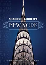 Shannon Bennett's New York: A Personal Guide to the City's Best (Miegunyah Volumes Second)