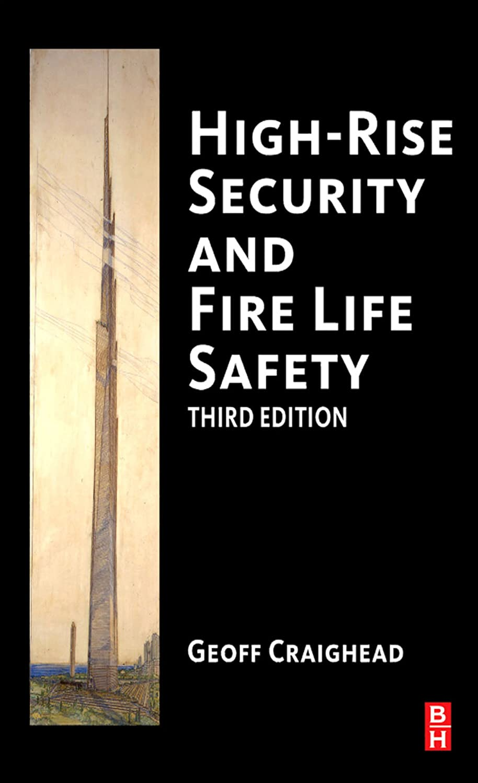 たらい故障中費やすHigh-Rise Security and Fire Life Safety (English Edition)
