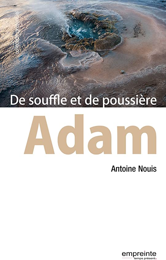 冷蔵する手当重要性Adam: De souffle et de poussière (ExistenCiel) (French Edition)
