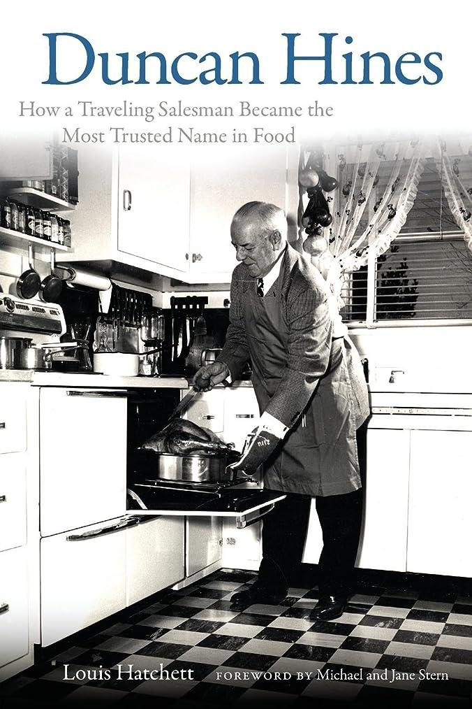 低いフレームワーク織るDuncan Hines: How a Traveling Salesman Became the Most Trusted Name in Food (English Edition)
