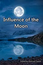 Influence of the Moon (English Edition)