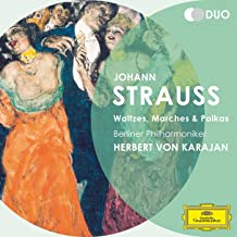 Johann Strauss: Waltzes Marches & Polkas