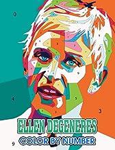 Ellen degeneres Color by Number: Ellen degeneres Coloring Book An Adult Coloring Book For Stress-Relief