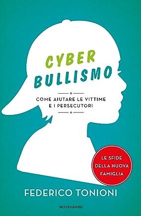 Cyberbullismo: Come aiutare le vittime e i persecutori