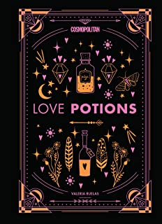Cosmopolitan Love Potions: Magickal (and Easy!) Recipes to Find Your Person, Ignite Passion, and Get Over Your Ex (Volume 1) (Cosmopolitan Love Magick)