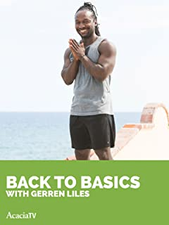 Back to Basics with Gerren Liles