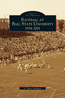 Football at Ball State University: 1924-2001