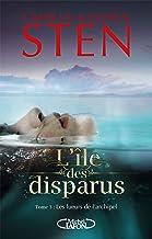L'île des disparus - tome 3 Les lueurs de l'archipel