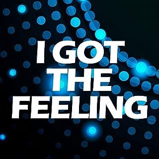 I Got the Feeling
