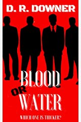 Blood Or Water: Which one is thicker? (The Fairweather family Book 1) Kindle Edition