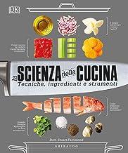 La scienza della cucina. Tecniche, ingredienti e strumenti