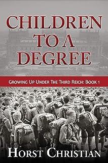 Children To A Degree: Growing Up Under The Third Reich