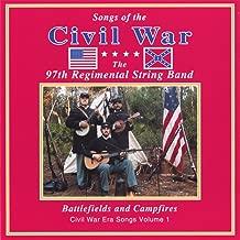 Battlefields and Campfires: Civil War Era Songs, Vol. I