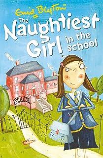 Naughtiest Girl In The School: Book 1