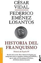 Historia del franquismo: Historia de España IV (Divulgación)