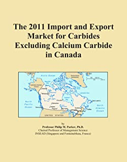 The 2011 Import and Export Market for Carbides Excluding Calcium Carbide in Canada