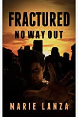 Fractured: No Way Out Kindle Edition