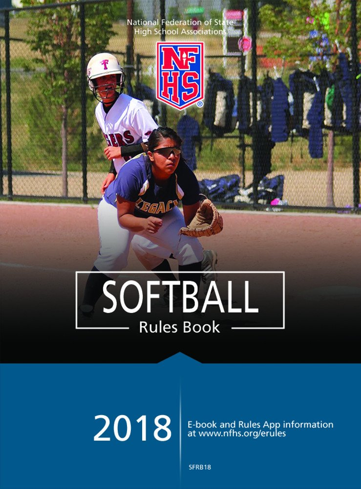 Download 2018 NFHS Softball Rules Book 