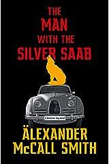 The Man with the Silver Saab: A Detective Varg Novel (3) (Detective Varg Series) Kindle Edition