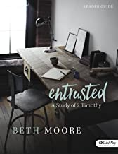 Entrusted - Leader Guide: A Study of 2 Timothy