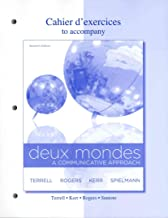 Cahier d'exercices to accompany Deux Mondes: Communicative Approach