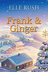 Frank and Ginger: North Pole Unlimited 6 Kindle Edition