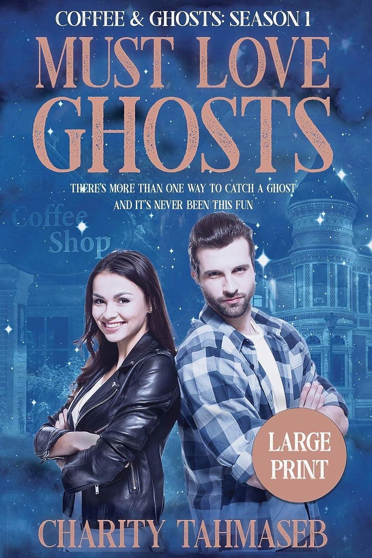 ラフレベル暴露Coffee and Ghosts 1: Must Love Ghosts: Coffee and Ghosts Season 1 Large Print