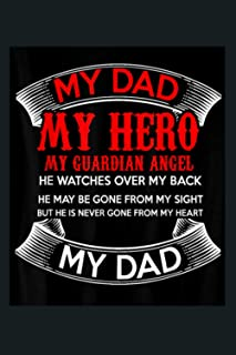 Mens My Dad My Hero And Guardian My Angel: Notebook Planner - 6x9 inch Daily Planner Journal, To Do List Notebook, Daily O...