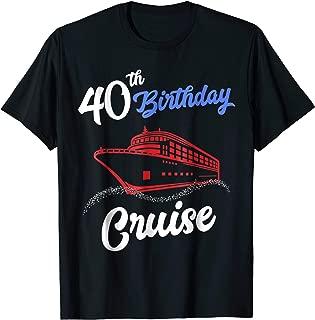 40th Birthday Cruise Shirt Group Matching Vacation T-Shirt