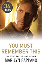 You Must Remember This (36 Hours Book 12)