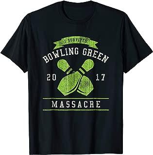 I Survived Bowling Green Massacre T-shirt