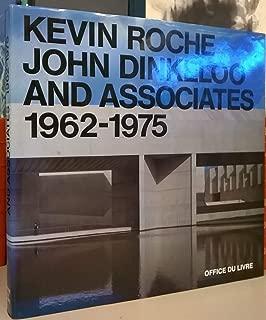Kevin Roche John Dinkeloo and Associates 1962 - 1975