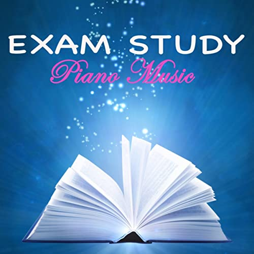 Exam Study Piano Music - Brain Power Concentration Music for