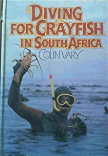Diving for crayfish in South Africa: A guide to the South African rock lobster and its capture