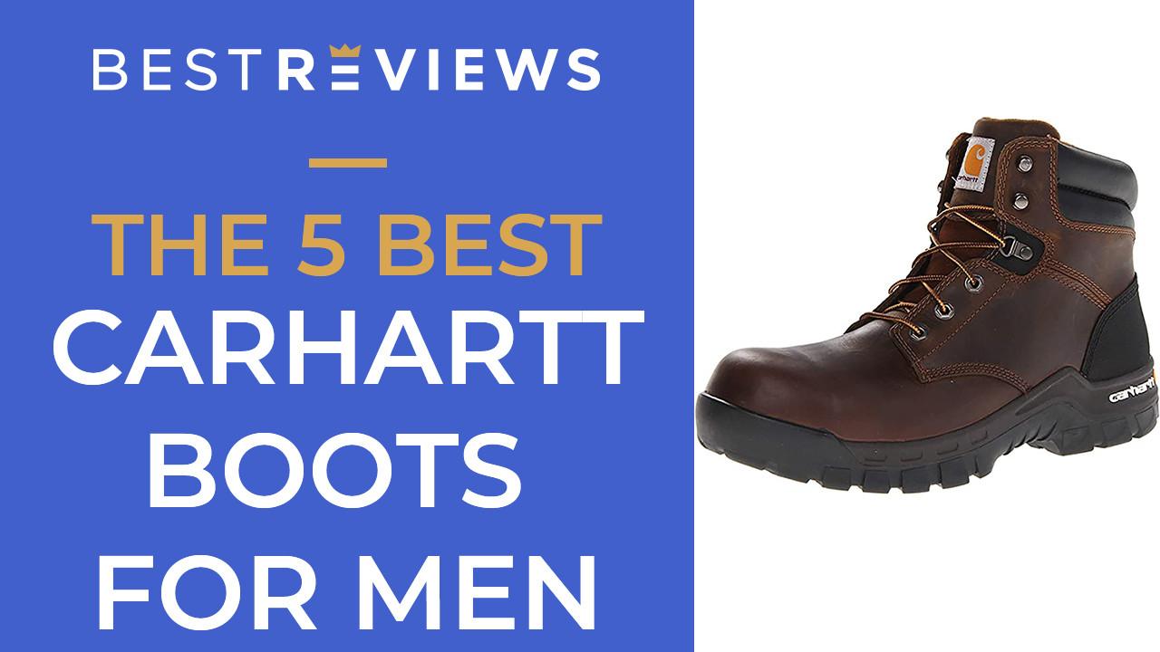 The 5 Best Carhartt Boots for Men