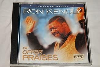 Best ron kenoly we offer praises Reviews