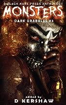 MONSTERS: A Horror Microfiction Anthology (Dark Drabbles)