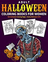 Adult Halloween Coloring Books for Women : 100 Halloween Coloring Pages : Funny Halloween Gifts