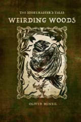 """The Storymaster's Tales """"Weirding Woods"""" Paperback"""
