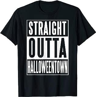 straight outta halloweentown town halloween T-Shirt