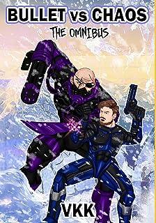 Bullet vs Chaos: The Omnibus