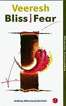 Veeresh - Bliss Beyond Fear: Humaniversity Psychology (Humaniversity Publications Book 1)