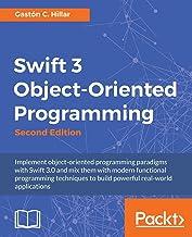 Swift 3 Object-Oriented Programming -