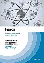 Física. Pruebas de acceso a ciclos formativos de grado superior (Spanish Edition)