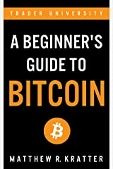 A Beginner's Guide To Bitcoin Kindle Edition