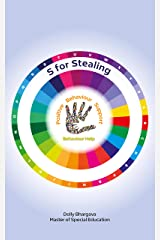 S for Stealing: Positive Behaviour Support (A - Z of Challenging Behaviours Book 17) Kindle Edition